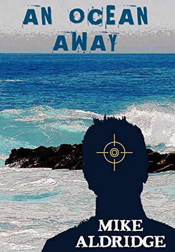 An Ocean Away: Mike Aldridge