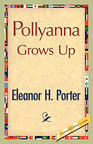 9781421893327: Pollyanna Grows Up