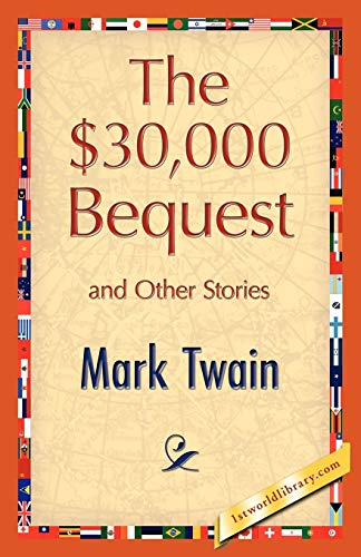 9781421893839: The $30,000 Bequest and Other Stories