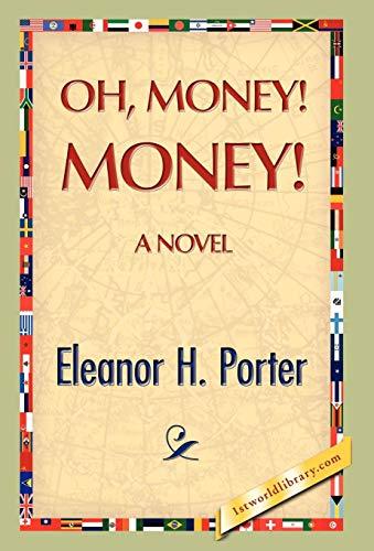 9781421894317: Oh, Money! Money!