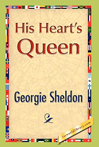 His Heart's Queen (142189436X) by Georgie Sheldon