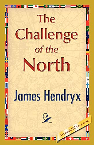 9781421896533: The Challenge of the North