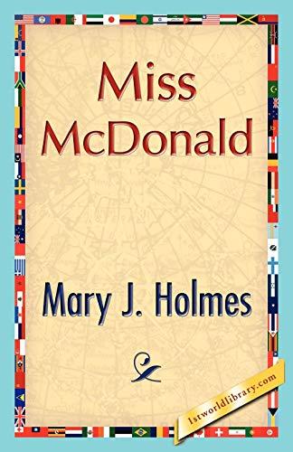 Miss McDonald (1421896621) by J. Holmes Mary J. Holmes; Mary J. Holmes