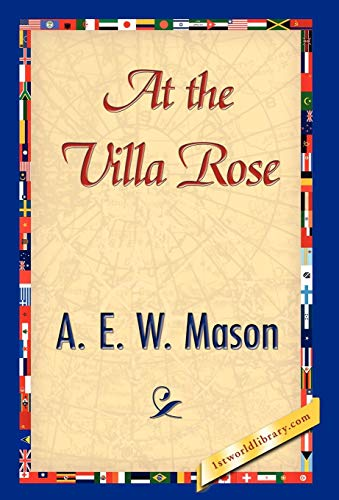 At the Villa Rose: A. E. W. Mason