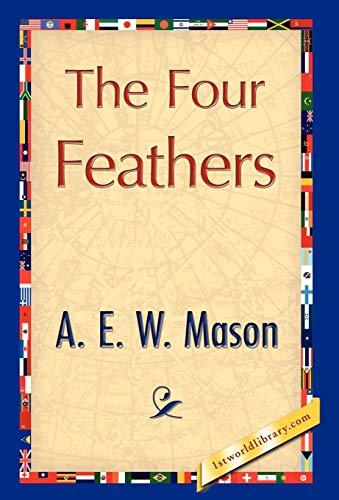 The Four Feathers: A. E. W. Mason