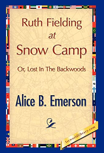 Ruth Fielding at Snow Camp: Alice B. Emerson