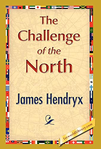 9781421897530: The Challenge of the North
