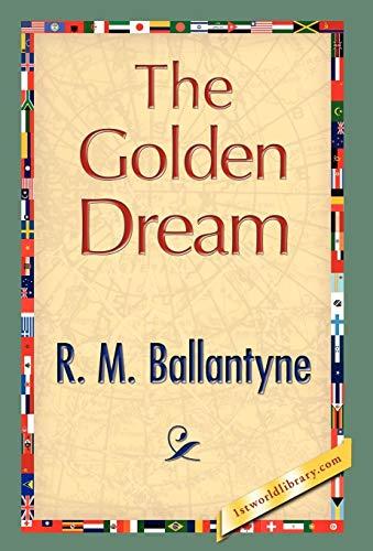 9781421897738: The Golden Dream