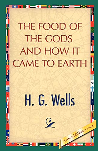 9781421898902: The Food of the Gods and How It Came to Earth