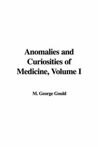 9781421900018: 1: Anomalies and Curiosities of Medicine, Volume I