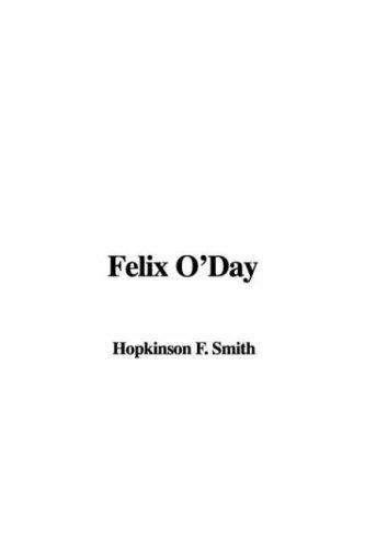 9781421900384: Felix O'Day