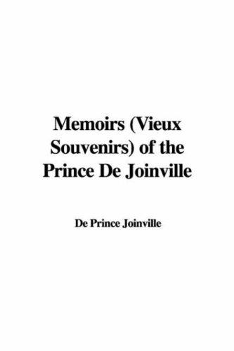 9781421900940: Memoirs Vieux Souvenirs of the Prince De Joinville
