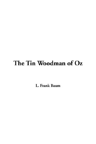 The Tin Woodman of Oz (9781421901312) by L Frank Baum