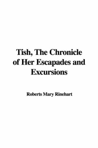 9781421901343: Tish, the Chronicle of Her Escapades And Excursions