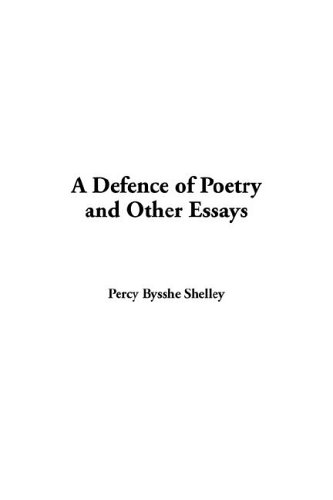 9781421903996: Defence of Poetry and Other Essays, A