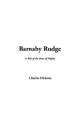 9781421904399: Barnaby Rudge: A Tale of the Riots of 'Eighty
