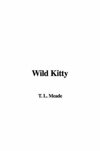9781421904627: Wild Kitty