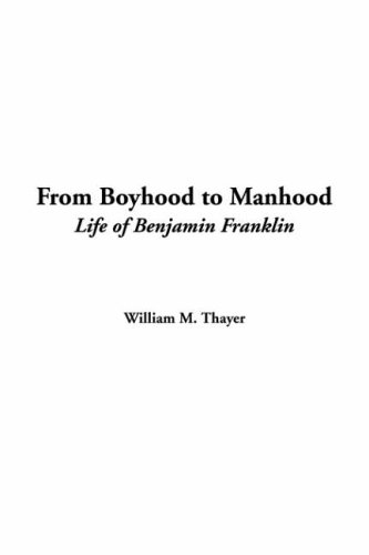 9781421908021: From Boyhood to Manhood