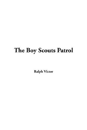9781421908052: The Boy Scouts Patrol
