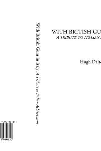 9781421910130: With British Guns in Italy (A Tribute to Italian Achievement)