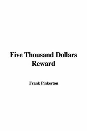 9781421911168: Five Thousand Dollars Reward