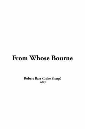 9781421911762: From Whose Bourne