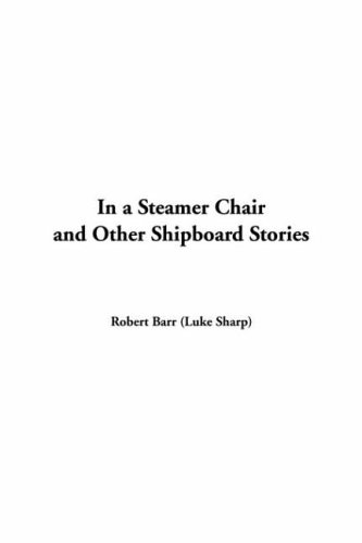 9781421912479: In a Steamer Chair and Other Shipboard Stories