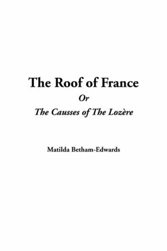 9781421913056: Roof of France Or The Causses of The Lozère, The