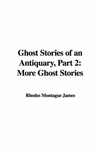 9781421914589: Ghost Stories of an Antiquary, Part 2: More Ghost Stories