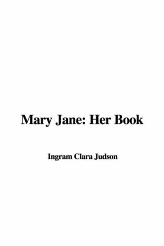 9781421914848: Mary Jane: Her Book