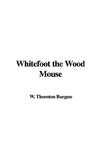 9781421917870: Whitefoot the Wood Mouse