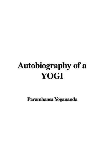 9781421919966: Autobiography of a YOGI