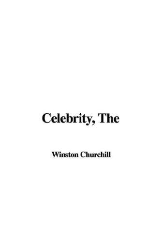 9781421921334: The Celebrity