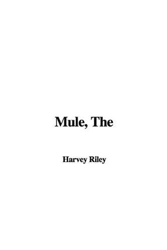 9781421924557: The Mule