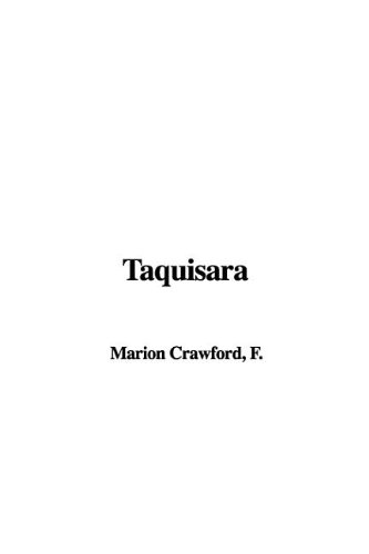 Taquisara (1421926083) by F. Marion Crawford
