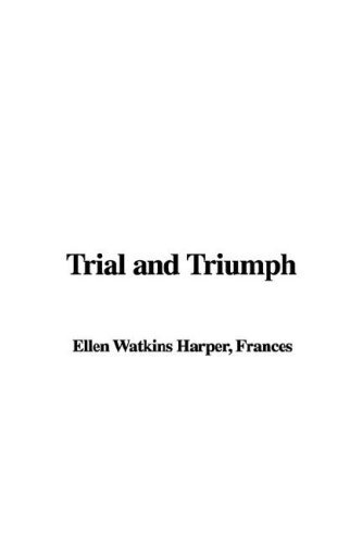 9781421926209: Trial and Triumph