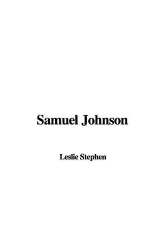 Samuel Johnson: Stephen, Leslie