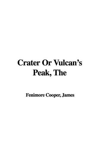 9781421931234: The Crater or Vulcan's Peak