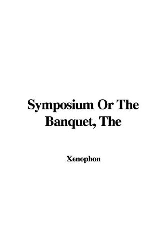 9781421933948: The Symposium or the Banquet