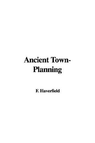 9781421942322: Ancient Town-Planning