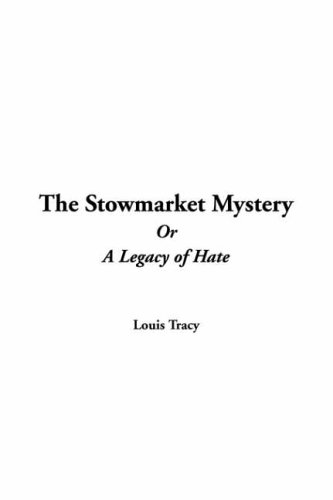 9781421944784: Stowmarket Mystery or a Legacy of Hate