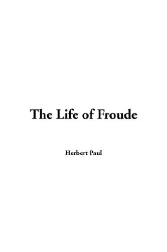 9781421945712: The Life of Froude