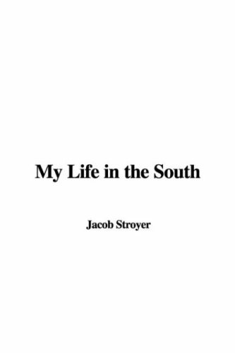 9781421946467: My Life in the South