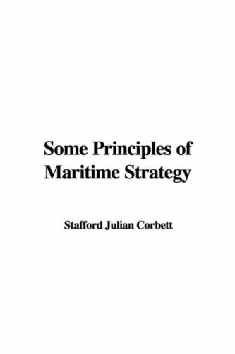 9781421947051: Some Principles of Maritime Strategy