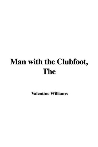 9781421948706: Man with the Clubfoot, The