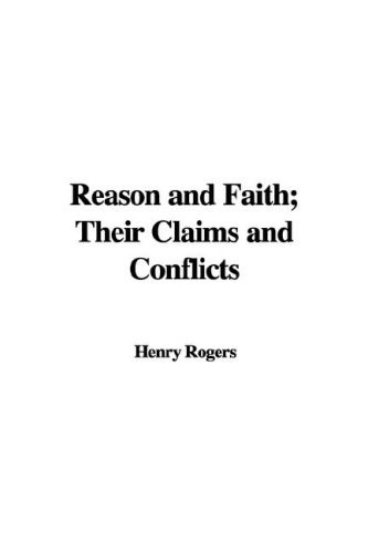 9781421949529: Reason and Faith; Their Claims and Conflicts