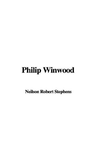 9781421950631: Philip Winwood