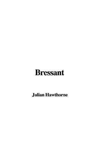 9781421951102: Bressant