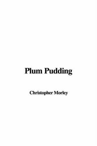Plum Pudding (1421952424) by Morley, Christopher
