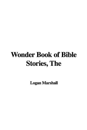 9781421955803: Wonder Book of Bible Stories, The